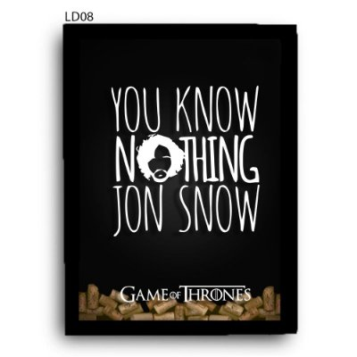 Quadro Rolhas GoT You Know Nothing V1 LDQR14
