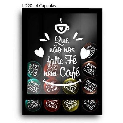 Quadro Cápsulas de Café Não Falte Fé Nem Café LDQF04