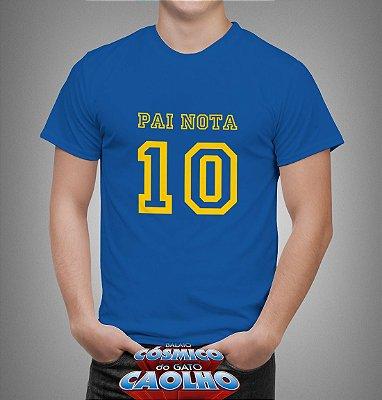 Camiseta - pai nota 10