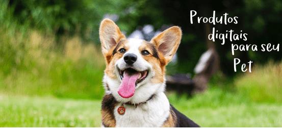 Produtos Digitais para Pet