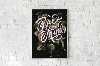 Quadro Decorativo Free Your Mind Para Salas e Ambientes Sociais