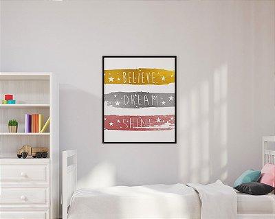 """Quadro Decorativo Infantil Motivacional """"Believe"""" """"Dream"""" """"Shine"""""""