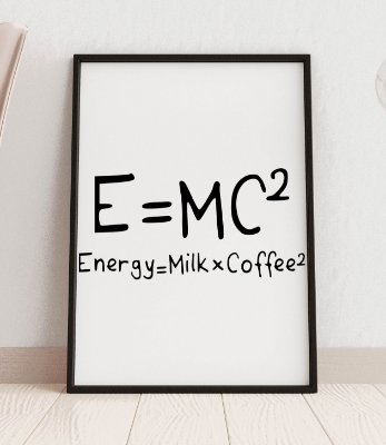 "Quadro decorativo ""E=mc² Energy=milkxcoffee²"""