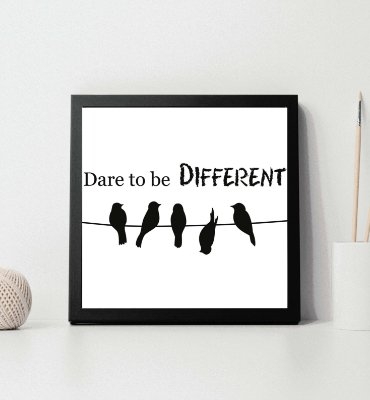 "Quadro decorativo ""Dare to be different"""