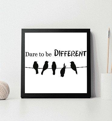 """Quadro decorativo """"Dare to be different"""""""