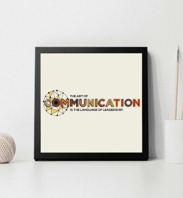 "Quadro decorativo ""The art of communication is the language of leadership"""