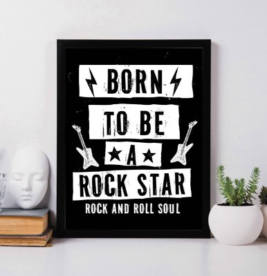 Quadro Decorativo Musical - Born to be a Rock Star. Rock and Roll Soul.