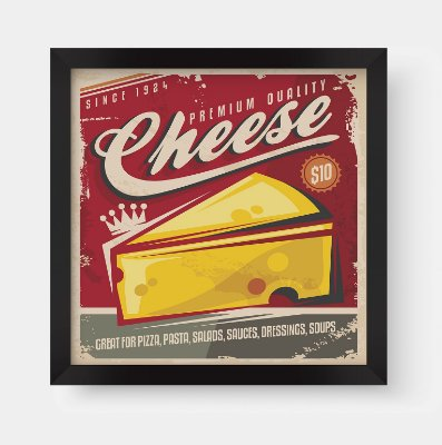Quadro Decorativo Gourmet Vintage Premium Quality Cheese