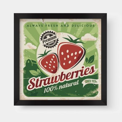 Quadro Decorativo Gourmet Vintage Strawberries 100% Natural