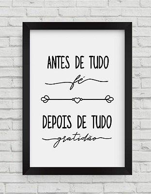 QUADRO DECORATIVO FRASES ANTES DE TUDO FÉ, DEPOIS DE TUDO GRATIDÃO