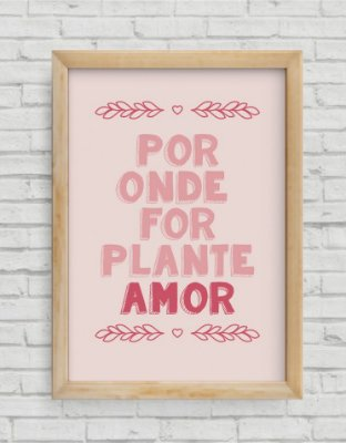 QUADRO DECORATIVO FRASES POR ONDE FOR