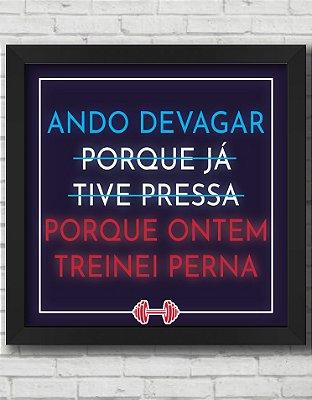 Quadro Decorativo Frases ANDO DEVAGAR