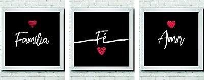 Kit 3 Quadros Decorativos Família, Fé, Amor Preto