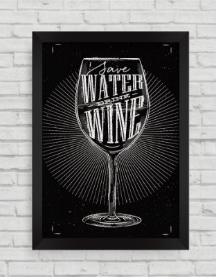 QUADRO DECORATIVO SAVE WATER DRINK WINE
