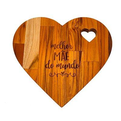 Tábua de Corte Coração Especial dia das Mães Melhor Mãe do Mundo Madeira Teca