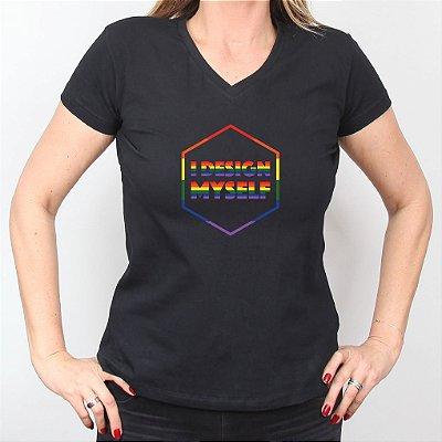 Camiseta I Design Myself Diversidade Feminina