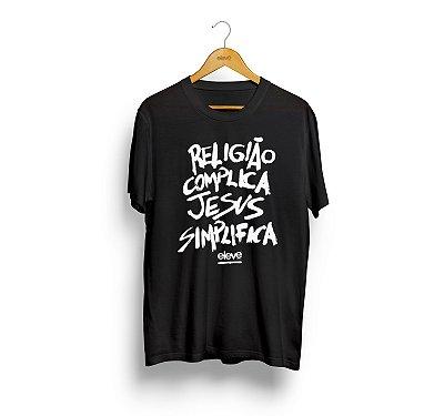 Religião Complica Jesus Simplifica  - Masculina