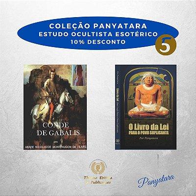 Coleção Panyatara: Estudo Ocultista Esotérico - Conde de Gabalis e O Livro da Lei para o Povo Suplicante