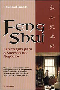 Feng shui Estratégias para o Sucesso nos Negócios