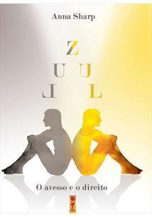Zul: O Avesso e o Direito