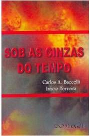 Sob as Cinzas do Tempo