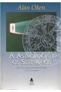 A Astrologia e os Sete Raios