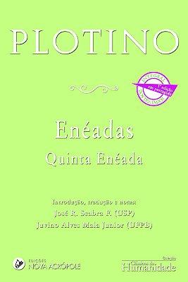 Quinta Enéada - Eneádas - Plotino
