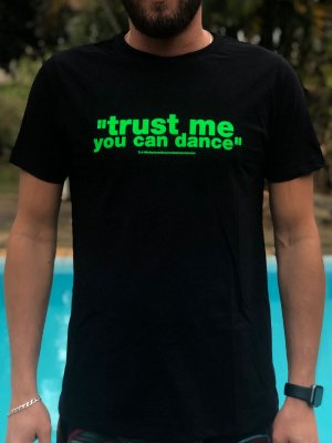 Camisa - Trust Me, You Can Dance
