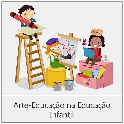 CURSO: ARTE-EDUCAÇÃO NA EDUCAÇÃO INFANTIL - 180 horas