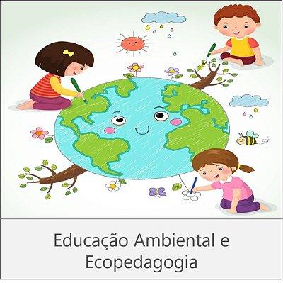 CURSO EDUCAÇÃO AMBIENTAL E ECOPEDAGOGIA - 180 horas