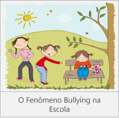 CURSO: O FENÔMENO BULLYING NA ESCOLA - 30 horas