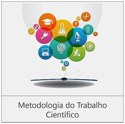 CURSO: METODOLOGIA DO TRABALHO CIENTÍFICO - 80 horas