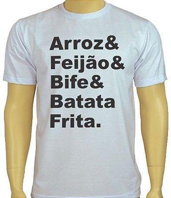 Camiseta branca Arroz, Feião, Bife e Batata Frita.