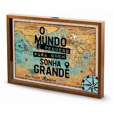Quadro Pequeno Vidro Brasfoot Viagem - O Mundo e Pequeno