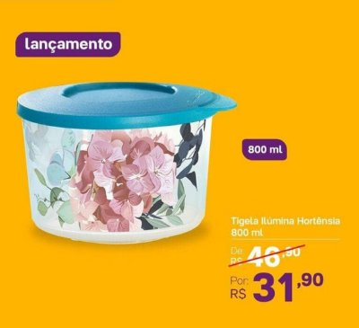 TIGELA ILÚMINA HORTÊNSIA 800ML TUPPERWARE