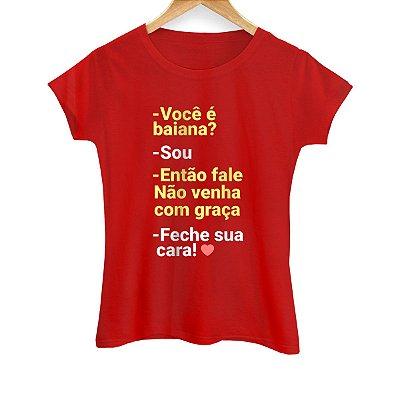 Camiseta Feminina Feche a Cara