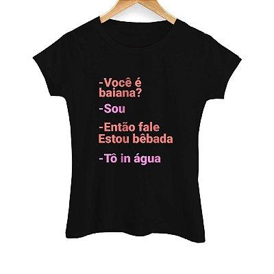Camiseta Feminina Tô in Água