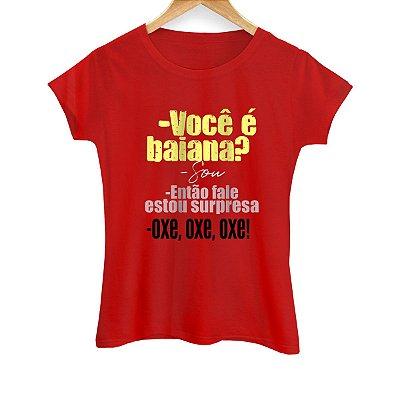 Camiseta Feminina Oxe, oxe, oxe