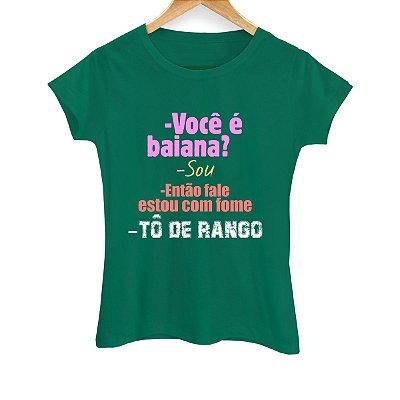 Camiseta Feminina Tô de Rango