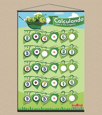 Cartaz Para Sala De Aula Calculando Com a Tia Lagarta
