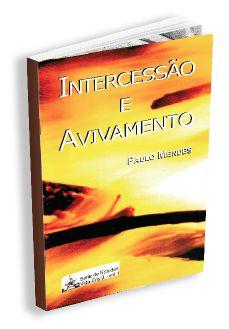 INTERCESSAO E AVIVAMENTO - VOL. 1 - 2A. EDIÇÃO