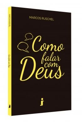 LIVRO - COMO FALAR COM DEUS
