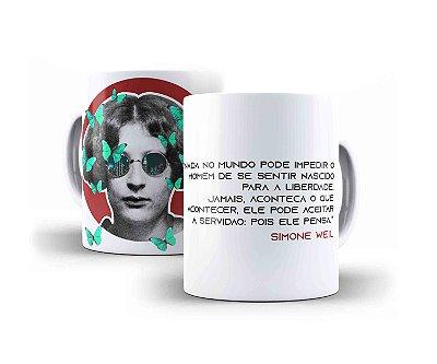 """Caneca Simone Weil """"Nada No Mundo Pode Impedir O Homem De Se Sentir Nascido Para A Liberdade"""""""