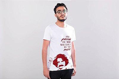 """Camiseta Belchior """"Ano Passado Eu Morri, Mas Esse Ano Eu Não Morro!"""""""
