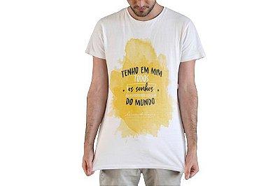 """Camiseta Fernando Pessoa """"Tenho Em Mim Todos Os Sonhos Do Mundo!"""""""