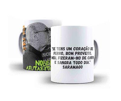 """CANECA JOSÉ SARAMAGO """"SE TENS UM CORAÇÃO DE FERRO, BOM PROVEITO. O MEU, FIZERAM-NO DE CARNE, E SANGRA TODO DIA."""""""