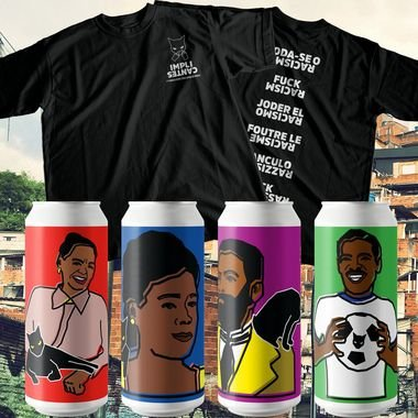 [4 latões] Degustação e Camiseta Foda-se o Racismo