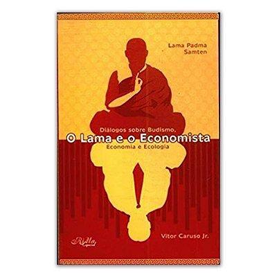 Livro O Lama e o Economista | Lama Samten e Vitor Caruso Jr.