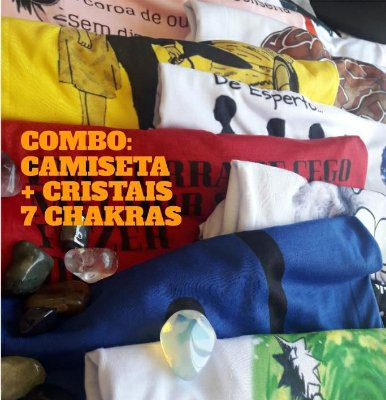3 - COMBO CAMISETA + CRISTAIS 7 CHAKRAS