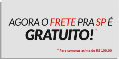 Frete Grátis São Paulo